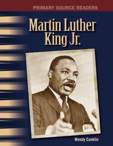 Martin Luther King Jr.: The 20th Century (Primary Source Readers)