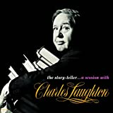 The Story-Teller .. A Session With Charles Laughton