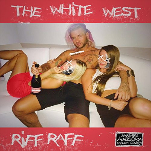 The White West [Explicit]