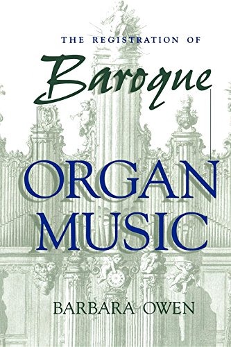 Baroque Peach - The Registration of Baroque Organ Music