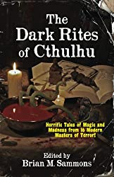 The Dark Rites of Cthulhu (English Edition)