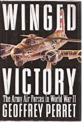 Winged Victory; The Army Air Forces in World War II