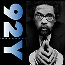 Cornel West and Susan Neiman: Race and Religion in the Presidential Election Speech by Cornel West Narrated by Susan Neiman