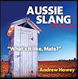 Aussie Slang Pictorial 5th Edition:What's it Like, Mate?