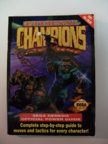 Eternal Champions: Sega Genesis Official Power Guide (Secrets of the Games) by Carlton Books (1994-03-21)