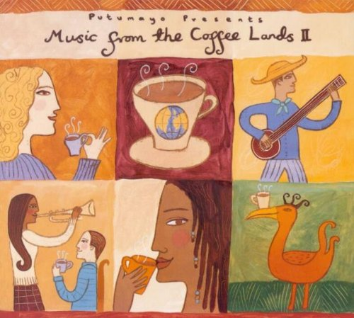 (Music from the Coffee Lands, Vol. II)