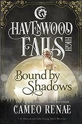 Bound by Shadows: (A Havenwood Falls High Novella)