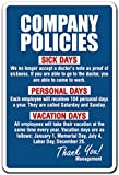 "COMPANY POLICIES Sign employment work rules job employee vacation| Indoor/Outdoor | 12"" Tall"