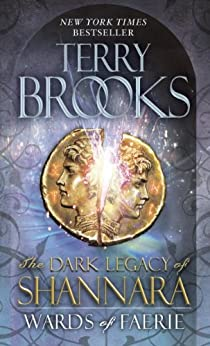 Wards of Faerie: The Dark Legacy of Shannara by [Brooks, Terry]