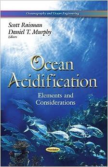 OCEAN ACIDIFICATION (Oceanography and Ocean Engineering)