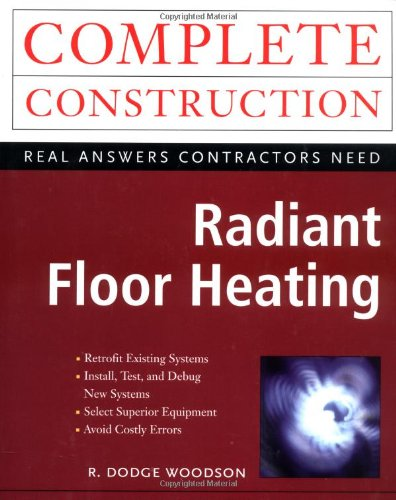 Radiant Floor Heating (Radiant Heat Boilers)