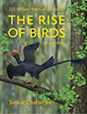 The Rise of Birds: 225 Million Years of Evolution