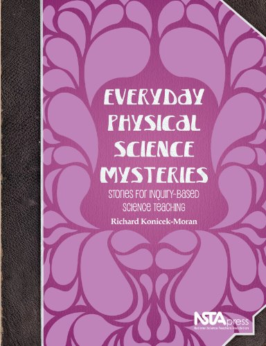 Everyday Physical Science Mysteries: Stories for Inquiry-Based Science Teaching - PB333X1