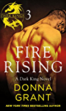 Fire Rising: Part 3 (Dark Kings)