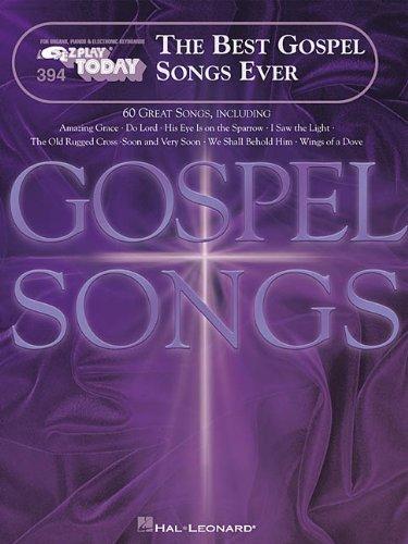 The Best Gospel Songs Ever: E-Z Play Today Volume 394