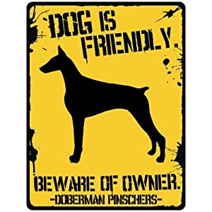 Amazon Com New Quot My Doberman Pinschers Is Friendly