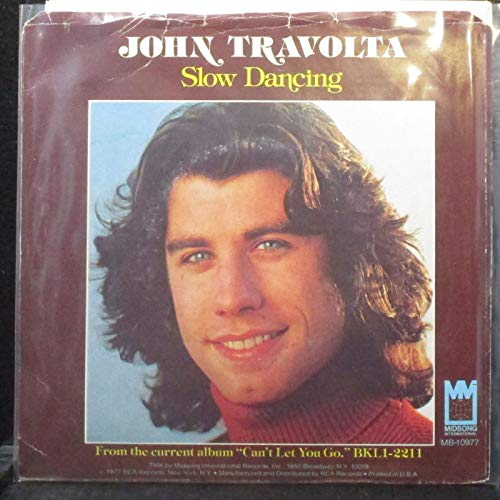 John Travolta - (Feel So Good) Slow Dancing / Moonlight Lady - 7