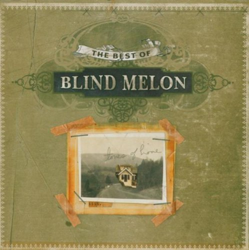 Tones Of Home Best Of by Blind Melon (The Best Of Blind Melon)