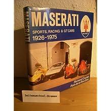 Maserati: Sports, racing & GT cars, 1926-1975