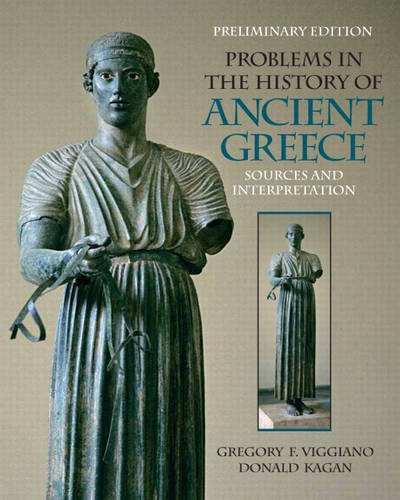 Prelimary Edition for Problems in the History of Ancient Greece: Sources and Intrepretation