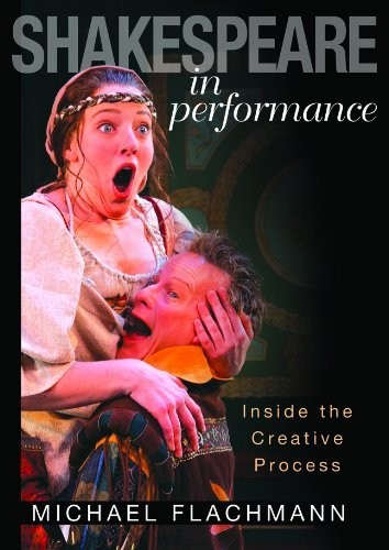 Shakespeare in Performance: Inside the Creative Process by Professor Michael Flachmann PhD - Utah In Malls Shopping
