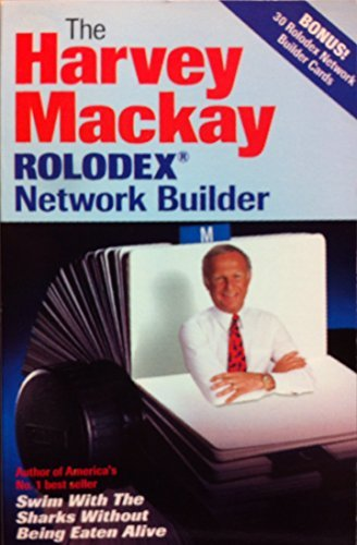 The Harvey Mackay Rolodex Network Builder by Harvey MacKay (Rolodex Labels)