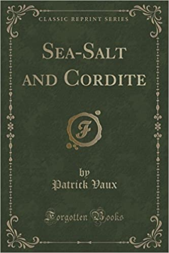 Book Sea-Salt and Cordite (Classic Reprint)