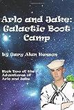 Arlo and Jake Galactic Boot Camp, Gary Henson, 1493557025