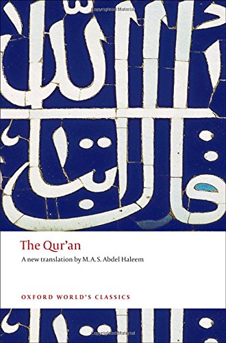 The Qur'an (Oxford World's Classics Hardcovers) (Best Ayat For Success)