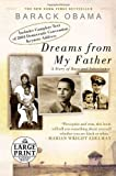 Dreams from My Father: A Story of Race and Inheritance (Random House Large Print)