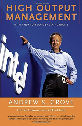 "Review of ""High Output Management"" by Andy Grove"