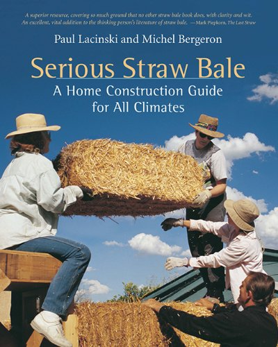 House Straw Bale Construction (Serious Straw Bale: A Home Construction Guide for All Climates)