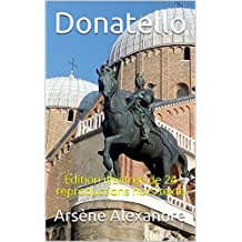 Donatello: Édition illustrée de 24 reproductions hors texte (French Edition)