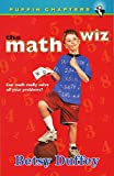 The Math Wiz (Puffin Chapters)