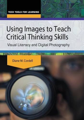 using-images-to-teach-critical-thinking-skills-visual-literacy-and-digital-photography-tech-tools-fo