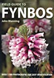 Field Guide to Fynbos by John Manning front cover