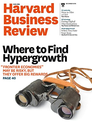 Harvard Business Review Magazine (December, 2016) Where To Find Hypergrowth