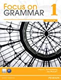 Focus on Grammar 1, Schoenberg, Irene E. and Maurer, Jay, 0132455919