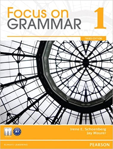 Focus on grammar workbook (level 1 (3rd edition)) by irene e.