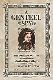 A Genteel Spy, Betsey Royce, 0984077383