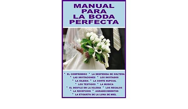 Amazon.com: MANUAL PARA LA BODA PERFECTA: ¡TOMA EN CUENTA TODOS LOS DETALLES! ¡ESTE LIBRO TE GUIA... PASO POR PASO! (COLECCION LA ANFITRIONA PERFECTA nº 5) ...