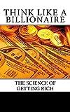 Think Like A Billionaire: Secrets Revealed