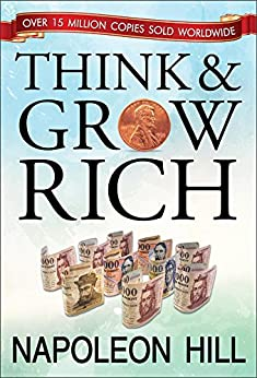 Think and Grow Rich by [Hill, Napoleon]