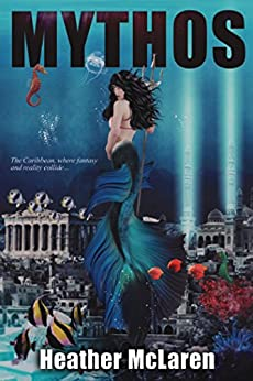 Mythos (The Mer Chronicles Book 1) by [McLaren, Heather]