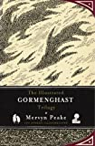 The Illustrated Gormenghast Trilogy by Peake, Mervyn (2011) Hardcover