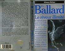 Le Rêveur illimité par Ballard