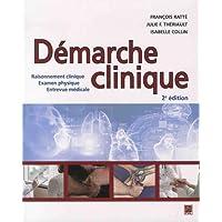 Démarche clinique : Raisonnement clinique, Examen physique, Entr