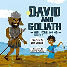 David and Goliath (Bible Stories For Kids Book 1)