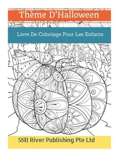 Thème d'Halloween: Livre De Coloriage Pour Les Enfants (French Edition) -