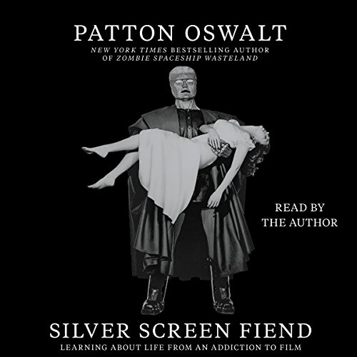 Silver Screen Fiend: Learning About Life From an Addiction to Film cover